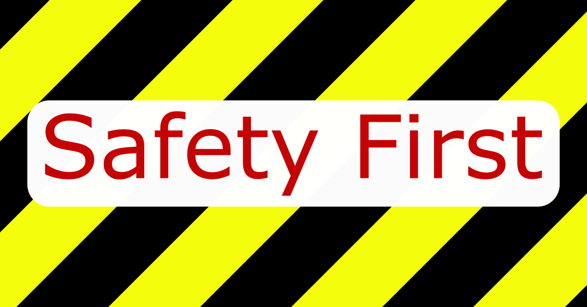 warning sign with safety firsts text